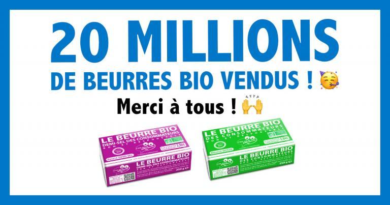 20 millions de beurres bios c'est qui le patron créés par les consommateurs vendus